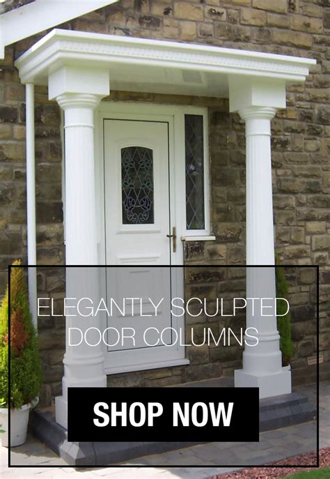 Front Door Canopies With Pillars Front Door Canopies With Pillars Front Door Canopy Only Referring To The Pillars And Household