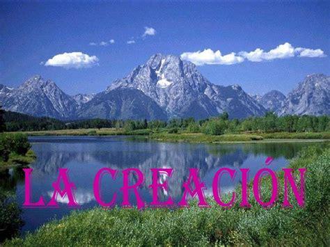 imagenes hermosas de la creacion de dios la creaci 243 n regalo de dios