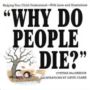 why she has to die books world book day spotlight on books for grieving children