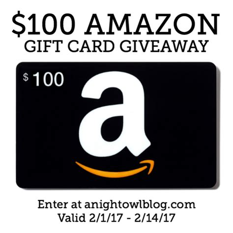 Amazon Gift Card Giveaway 2017 - 100 amazon gift card giveaway a night owl blog