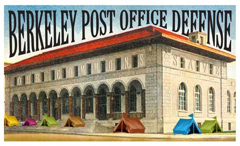 Post Office Berkeley by Berkeley Post Office Defenders General Assembly Indybay
