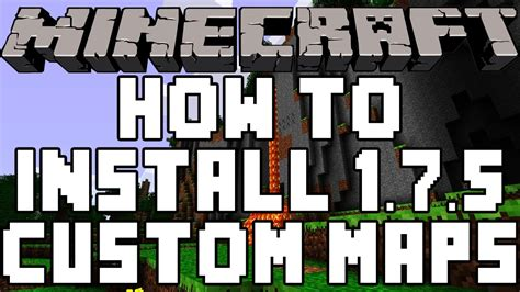 how to install custom maps in minecraft how to install custom maps in minecraft 1 7 5 youtube