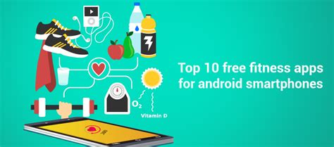fitness apps for android top 10 free fitness apps for android smartphones topmostblog