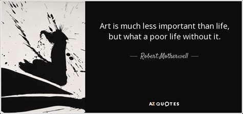 morality is more than possible without g by julian baggini top 25 quotes by robert motherwell of 54 a z quotes