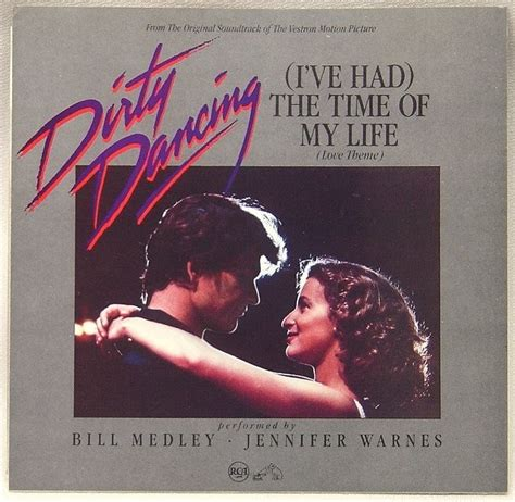 the time of my bill medley and jennifer warnes i ve had the time of my life lyrics genius lyrics