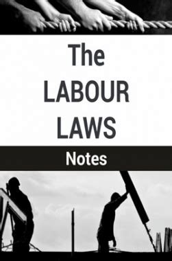 Industrial Relations And Labour Laws Mba Notes by The Labour Laws Notes By Pdf Ebook The Labour