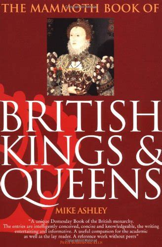 the mammoth book of the mammoth book of british kings queens avaxhome