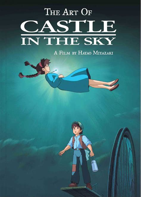 Castle In The Sky the of castle in the sky book by hayao miyazaki