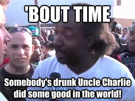 Drunk Uncle Meme - drunk uncle meme
