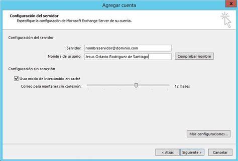 Que Es Office 365 Outlook Configuraci 243 N De Outlook 2013 Para Office 365 De