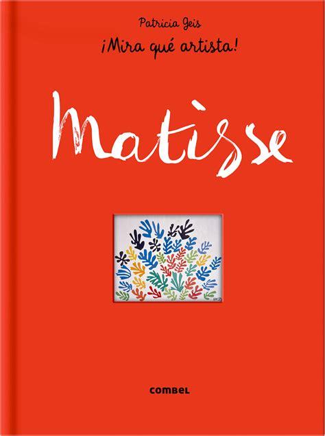 leer libro de texto matisse in the studio gratis descargar libro matisse 161 mira qu 233 artista plom gallery