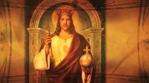 imagenes jesus rey universo cristo rey del universo youtube