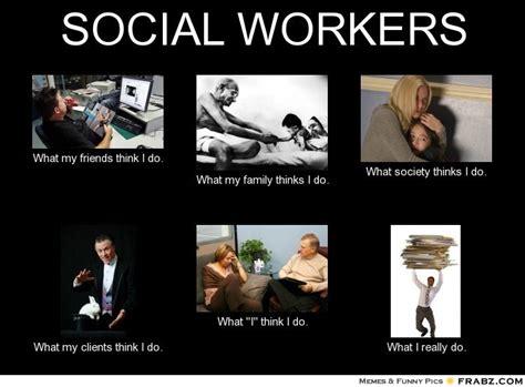 Social Work Meme - what social workers do til inspirasjon og ettertanke