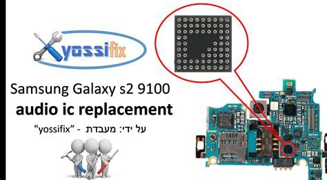 Ic Audio Samsung S2 I9100 Ymu823 samsung galaxy s2 9100 audio ic replacement החלפת רכיב