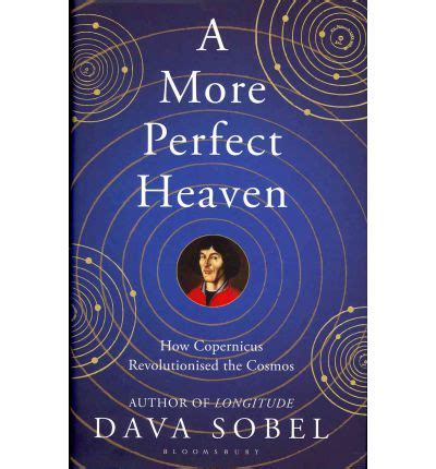 a more perfect heaven dava sobel 9781408818008 a more perfect heaven dava sobel 9781408818008