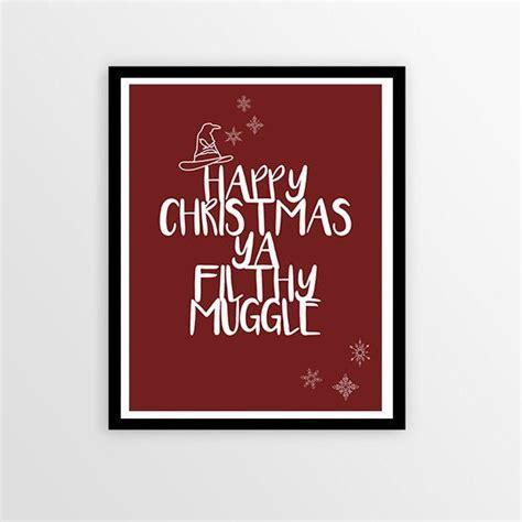 harry potter christmas quote art print happy christmas ya filthy muggle  lavenderandfig