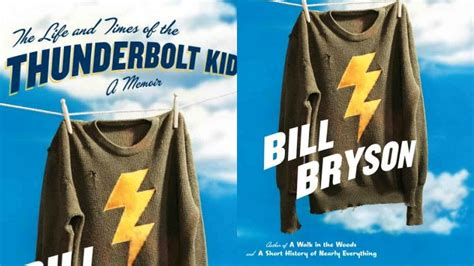The Life And Times Of The Thunderbolt Kid A Memoir 2006