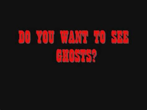 how to see the how to see ghosts in less than a minute saying two words youtube
