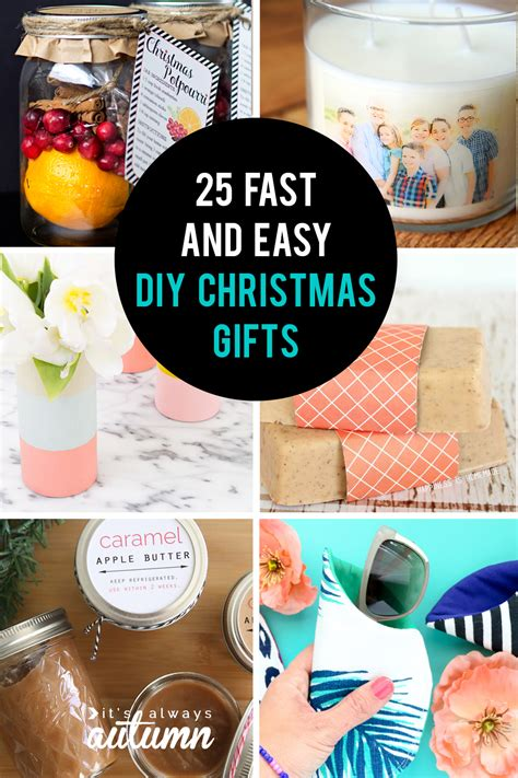 easy christmas gifts to make 25 easy gifts you can make in 15 minutes it s always autumn