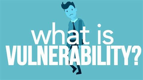 what is what is vulnerability youtube