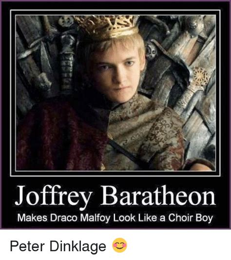 Joffrey Meme - joffrey baratheon makes draco malfoy look like a choir boy