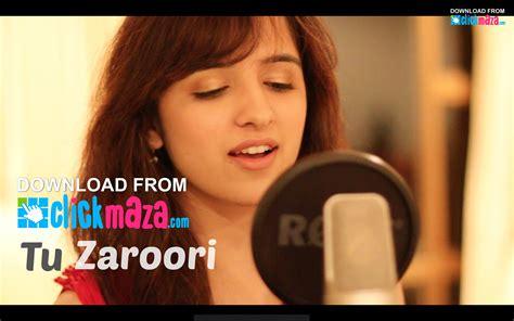 download free mp3 zid songs tu zaroori zid female cover by shirley setia ft arjun
