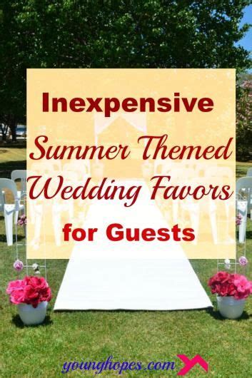 inexpensive summer themed wedding favors for guests themed weddings wedding and summer