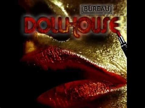 big doll house lyrics bureau dollhouse lyrics youtube