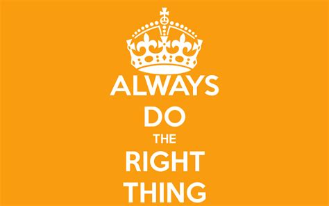 Does The Thing by Always Do The Right Thing Poster Iain Keep Calm O Matic