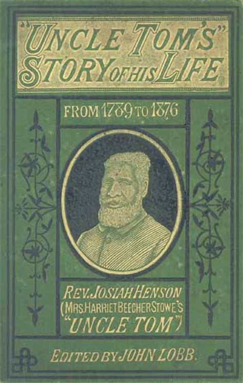 his name is josiah books josiah henson 1789 1883 lobb 1840 1921 edited by