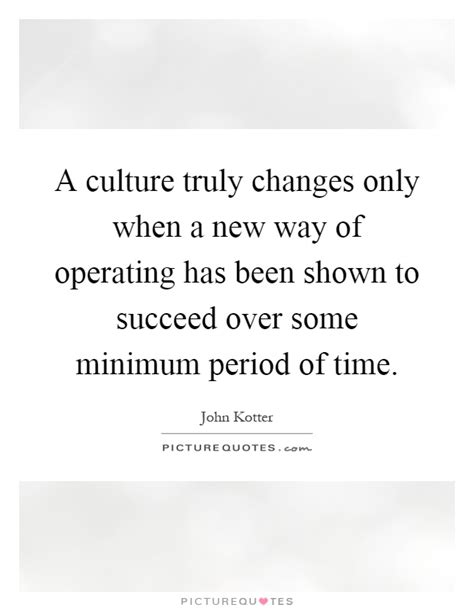 kotter quote on change management john kotter quotes sayings 4 quotations