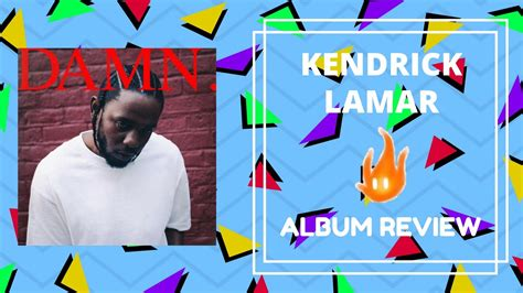 kendrick lamar damn review kendrick lamar damn album review youtube