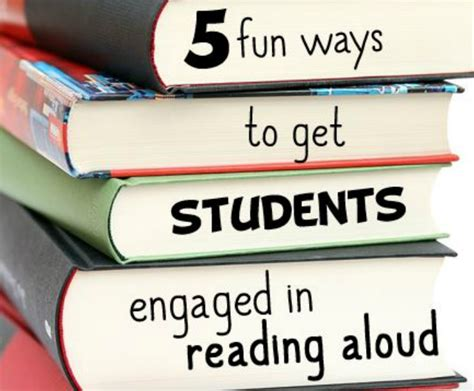 5 Interesting Reads For Today by 5 Ways To Get Students Engaged In Reading Aloud