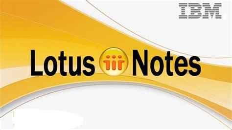 i lotus notes lotus notes admin lotus notes developer