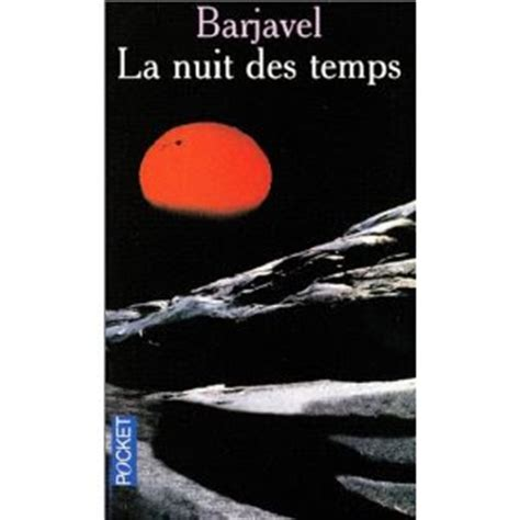 little read planet la nuit des temps de barjavel
