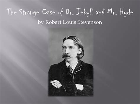 stevenson dr jekyll and mr hyde themes the strange case of dr jekyll and mr hyde by robert