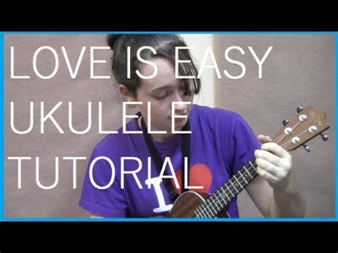 youtube tutorial ukulele mcfly love is easy ukulele tutorial youtube