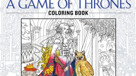 thrones coloring book meme new of thrones coloring book is coming brace yourself