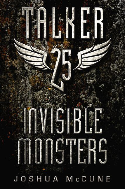 talker 25 2 invisible monsters joshua mccune hardcover