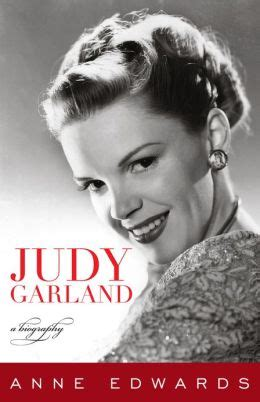biography of ebook judy garland a biography by anne edwards 9781589797888