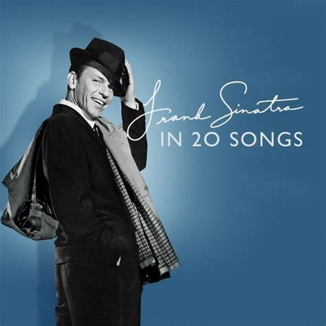 what challenges did frank frank sinatra in 20 songs