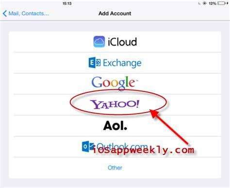 yahoo email problems iphone add yahoo mail to ipad ios app weekly