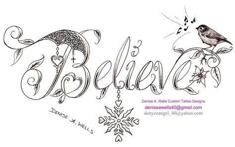 believe word tattoo designs deniseawells a deviantart