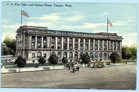 Post Office Tacoma by 17 Best Images About Tacoma Washington On