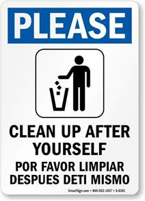 Bathroom Signs To Clean Up After Yourself Bilingual Clean Up After Yourself Sign Best