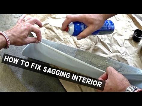 How To Fix Saggy by How To Fix Sagging Headliner Or Interior Trim