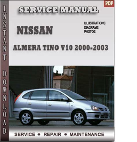 2000 2003 nissan sentra b15 service repair manual 2000 2001 2002 2003 nissan almera tino v10 service repair manual