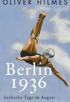 berlin 1936 sixteen days in august books reviews book 05 2016 cinesoundz