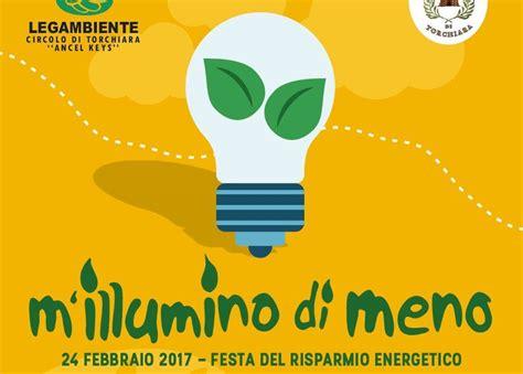 m illumino di meno caterpillar m 180 illumino di meno 2017 iniziative previste a torchiara