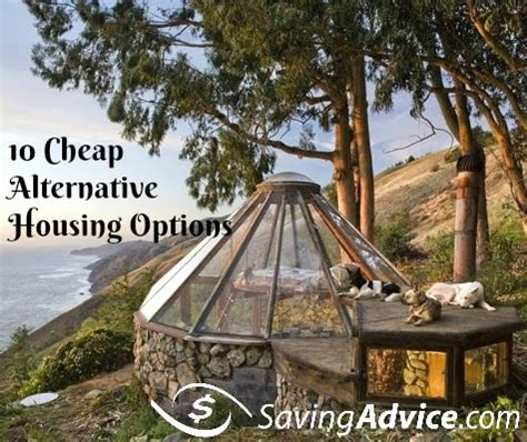 alternatives to buying a house 10 cheap alternative housing options saving advice saving advice articles